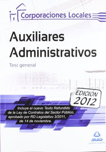9788467678529: Auxiliares Administrativos de Corporaciones Locales. Test General