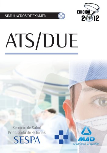 9788467681192: A.T.S./D.U.E. del Servicio de Salud del Principado de Asturias. Simulacros de examen (Spanish Edition)