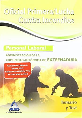 9788467682588: Temario/test - Oficial Primera Lucha Contra Incendios Extremadura (Extremadura (mad))