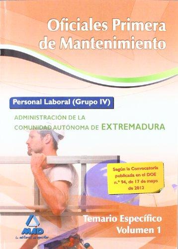 9788467683899: Temario I P.E. - Oficiales Primera De Mantenimiento - Extremadura (Extremadura (mad))