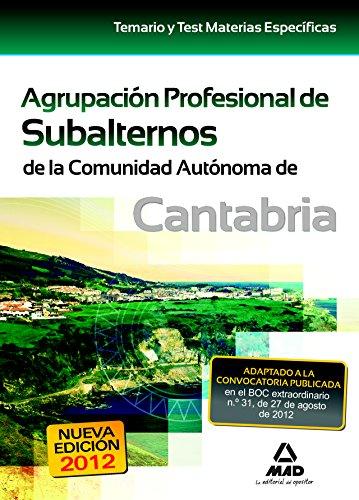 9788467685480: Agrupación profesional de Subalternoss de la Comunidad Autónoma de Cantabria. Temario y test materias especificas