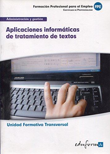 9788467686128: Aplicaciones Informaticas De Tratamiento De Textos