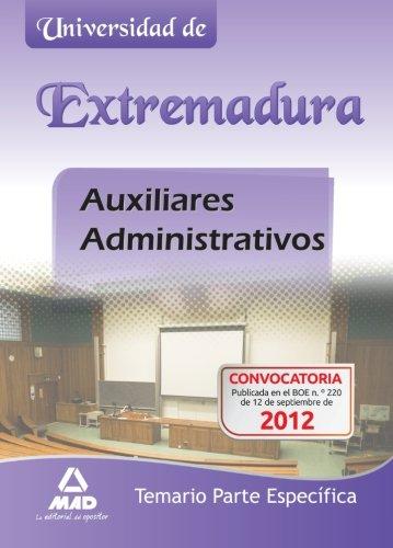 9788467686265: Auxiliares Administrativos de la Universidad de Extremadura. Temario Parte Específica (Spanish Edition)