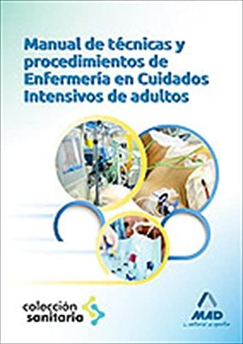 9788467687620: Manual de Técnicas y procedimientos de Enfermería en cuidados intensivos Adultos