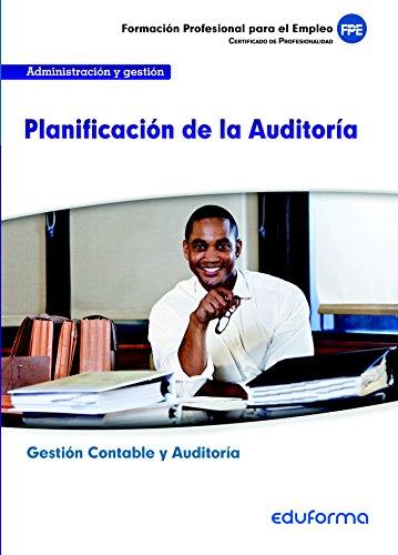 9788467690460: UF0317. Planificación de la Auditoría. Certificado de Profesionalidad Gestión Contable y Auditoría. Familia Profesional Administración y Gestión