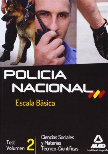 ESCALA BÁSICA DE POLICÍA NACIONAL. TEST CIENCIAS: RODRIGUEZ YERGO, ANTONIO
