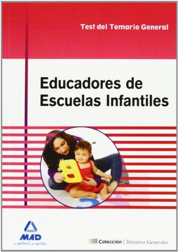 9788467691405: Educadores de Escuelas Infantiles. Test del temario General