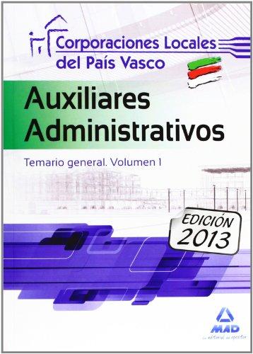 Auxiliares Administrativos de Corporaciones Locales del País Vasco. Temario General. Volumen...
