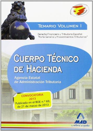 9788467692365: Cuerpo Técnico de Hacienda.Agencia Estatal de Administración Tributaria. Temario Volumen I. Derecho Financiero y Tributario Español:
