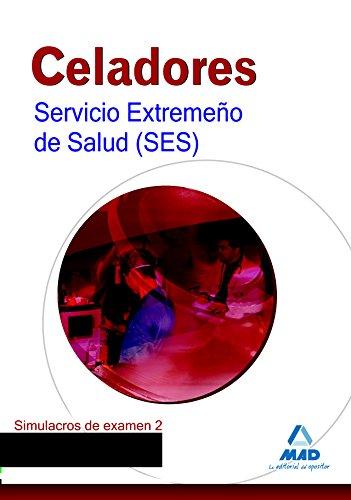 9788467693461: Celadores del Servicio Extremeño de Salud (SES). Simulacro de examen 2