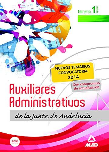 9788467693829: Auxiliares Administrativos de la Junta de Andalucía. Temario. Volumen I
