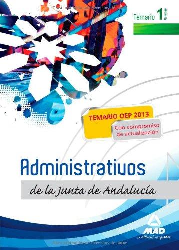 9788467693867: Administrativos de la Junta de Andalucía. Turno Libre. Temario. Volumen I: PUB0254354 (Spanish Edition)