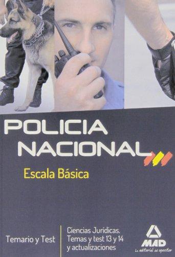 9788467694741: Temario Y Test. Policía Nacional. Escala Básica (F. Cuerpos Seguridad 2013)