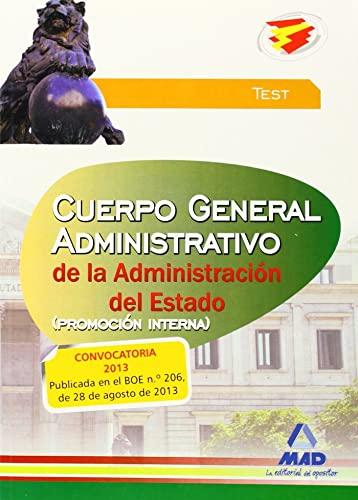 9788467695328: Test - Promocion Interna - Cuerpo General Administrativo De La Administracion Del Estado (Justicia 2013 (mad))