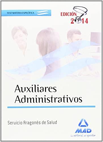 9788467696370: Test Especifico Auxiliares Administrativos Servicio Aragones De Salud
