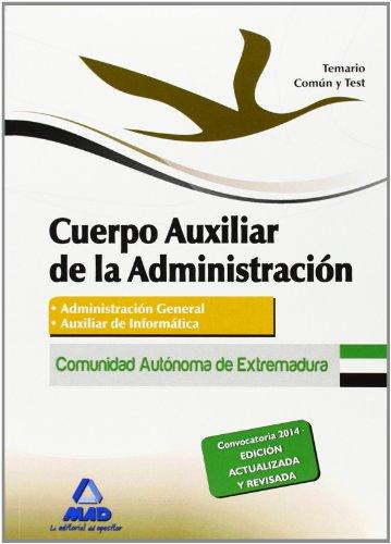 9788467696653: Cuerpo Auxiliar de la Administración de la Comunidad Autónoma de Extremadura. Temario común y test