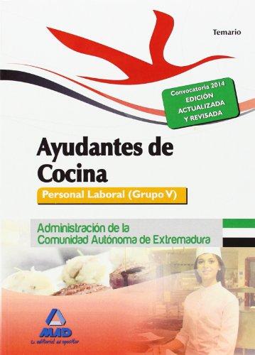 9788467696738: Ayudantes de Cocina. Personal Laboral (Grupo V) de la Administración de la Comunidad Autónoma de Extremadura. Temario