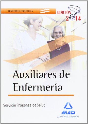 9788467696844: Auxiliares de Enfermería del Servicio Aragonés de Salud. Test parte Específica