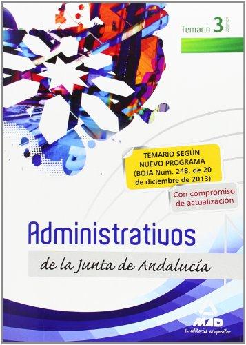 9788467696905: Administrativos de la Junta de Andalucía. Turno Libre. Vol. III, Temario
