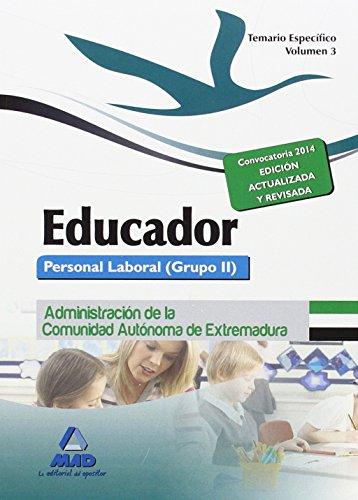9788467696967: Educadores. Personal Laboral (Grupo II) de la Administración de la Comunidad Autónoma de Extremadura. Temario Específico. Volumen III: 3