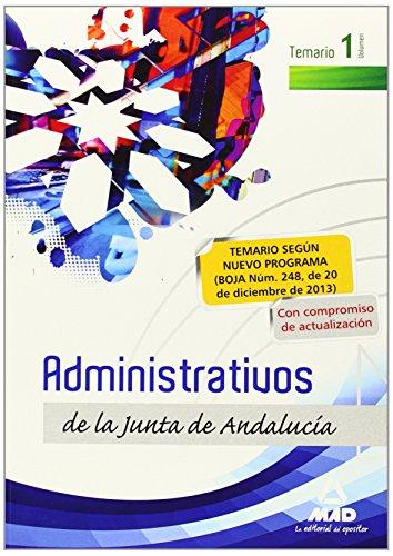 9788467697049: Administrativos de la Junta de Andalucía. Turno Libre. Temario. Volumen I