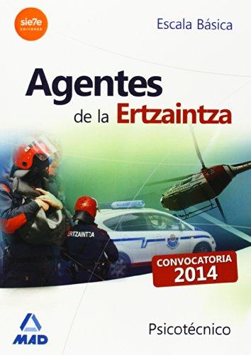 9788467697551: Agentes de la Ertzaintza. Escala Básica. Psicotécnico