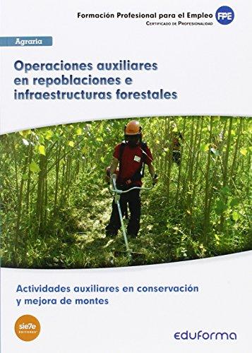 Operaciones auxiliares en repoblaciones e infraestructuras forestales: Puche Pajares, Juan/