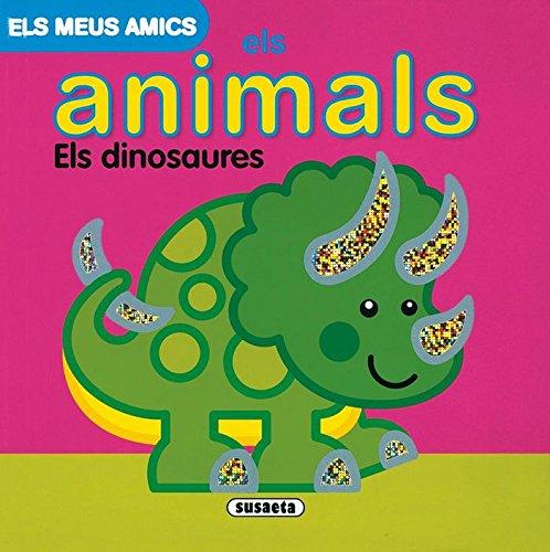 9788467700114: Dinosaures (Els Meus Amics Els Animals) (Els Meus Amics Llibres Brillan)