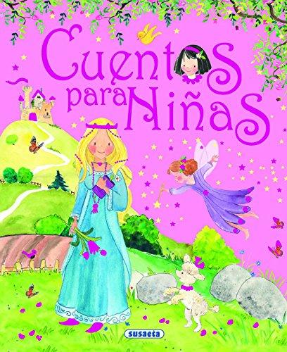 Cuentos para niñas (Los Mejores Cuentos) (Spanish: Susaeta Publishing, Inc.