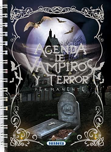 9788467701425: Agenda escolar permanente vampiros y terror (Agenda De Vampiros Y Terror)