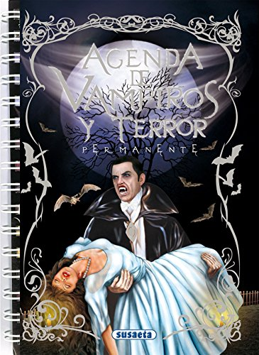 9788467701456: Agenda escolar permanente vampiros y terror (Agenda De Vampiros Y Terror)