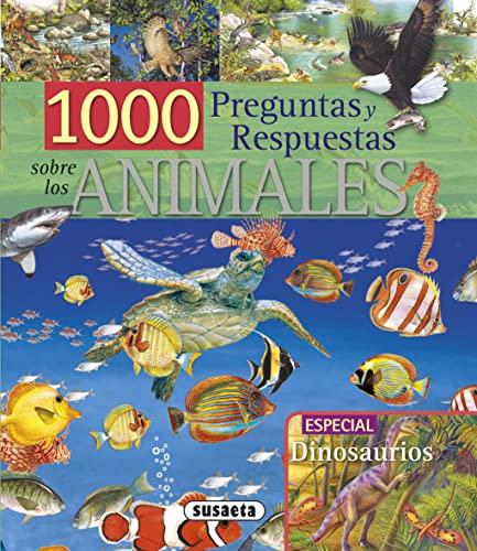 9788467701555: 1000 Preguntas Y Respuestas Sobre Animales (1000 Preg/Resp. sobre Animales)