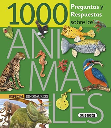 9788467701586: 1000 Preguntas y respuestas sobre los animales (1000 Preg/Resp. sobre Animales)