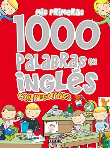 9788467702064: Mis primeras 1000 palabras en inglés con pegatinas (Mis palabras 1000 palabras en inglés con pegatinas)