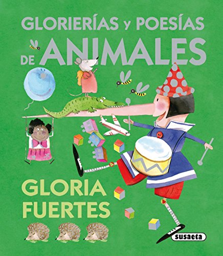 9788467702248: Glorierías y poesías de animales / Glorierias and animal poetry (El baúl de las historias / The Chest of the Stories) (Spanish Edition)