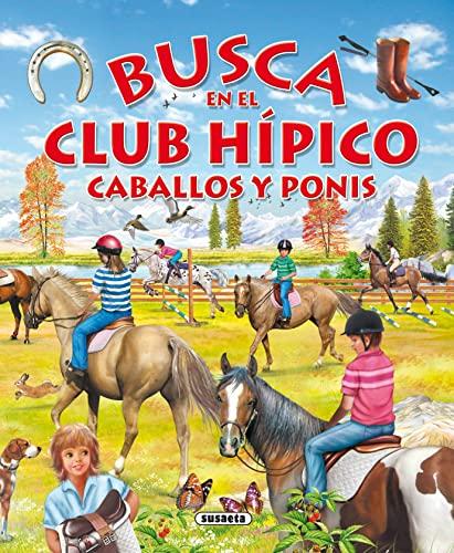 Busca en el club hipico caballos y: Susaeta Publishing, Inc.