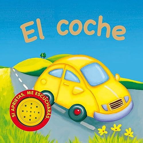 9788467702514: El coche (Vehículos Ruidosos)