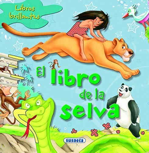 9788467702958: LIBROS BRILLANTES. EL LIBRO DE LA SELVA