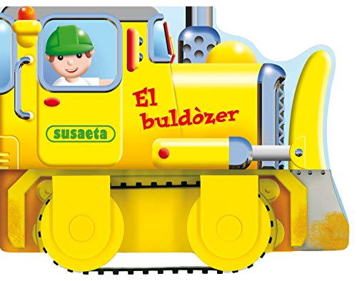 9788467703023: El buldòzer (Vehicles En Accio)