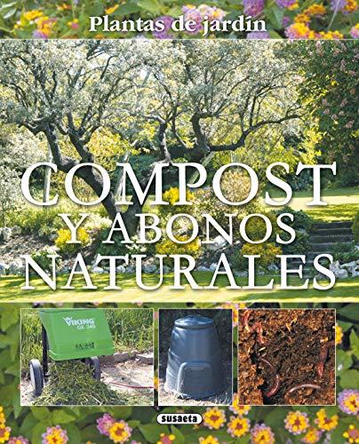 9788467703078: Compost Y Abonos Naturales (Plantas De Jardin) (Plantas De Jardín)