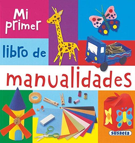 9788467703771: Mi Primer Libro de Manualidades