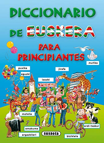 9788467703986: Diccionario De Euskera Para Principiantes (Diccionario Para Principiantes)