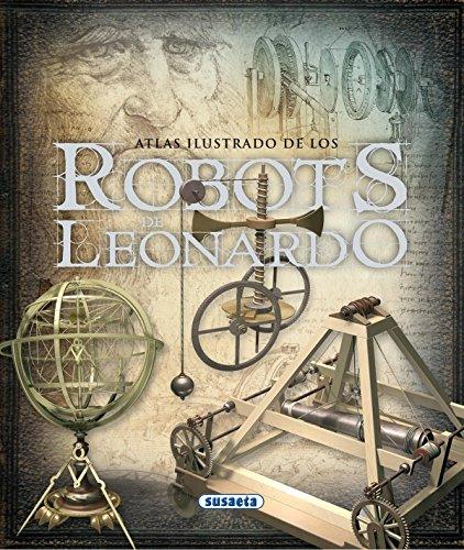 9788467704129: Robots De Leonardo (Atlas Ilustrado)