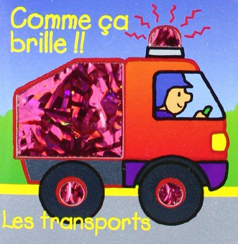 9788467704396: Les transports (Comme ça brille !!)