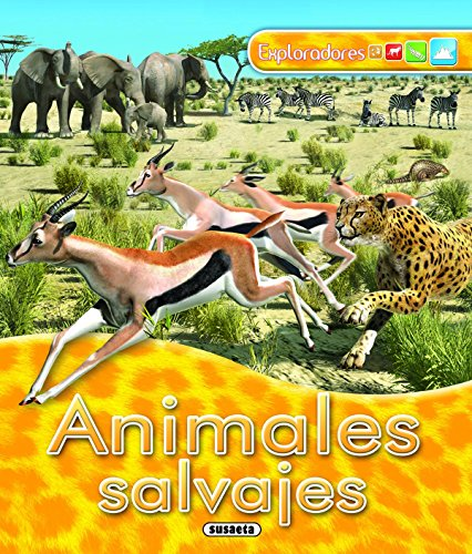 9788467704914: Exploradores: Animales Salvajes (Spanish Edition)