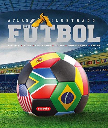 9788467705188: Atlas ilustrado de fútbol (Spanish Edition)