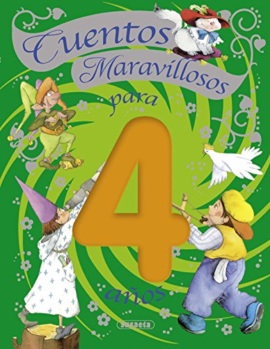 9788467707069: Cuentos maravillosos para 4 anos / Fairy tales for 4 years old (Spanish Edition)