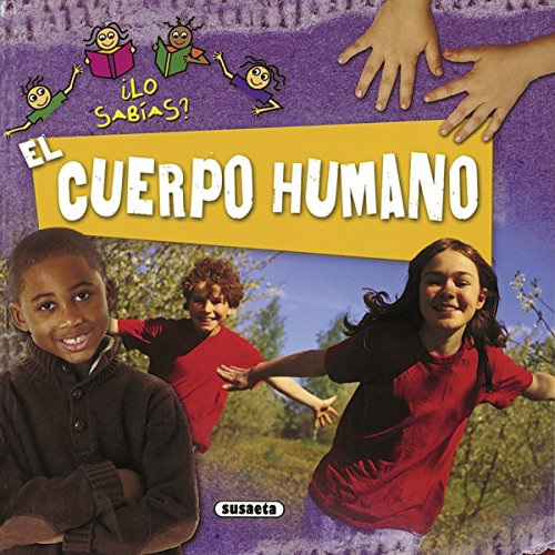 9788467707137: El cuerpo humano / The human body (¿Lo sabías? / Did You Know?) (Spanish Edition)