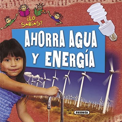 9788467707182: Ahorra agua y energía (¿Lo sabías?)