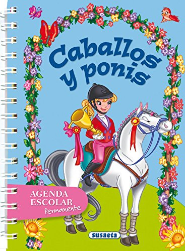 9788467707519: Caballos y ponis (Agenda Escolar Permanente) (Spanish Edition)